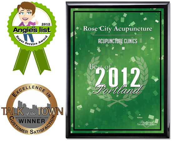 Rose City Acupuncture 2012 awards, Angie's List: Super Service Award, The Best of Portland: Acupuncture Clinics, Talk Of The Town: Excellence in Customer Satisfaction